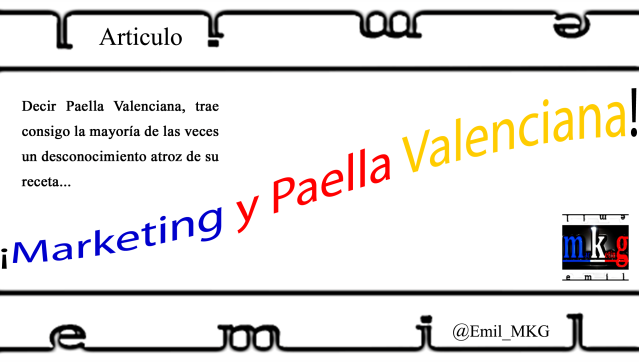 Marketing y Paella Valenciana