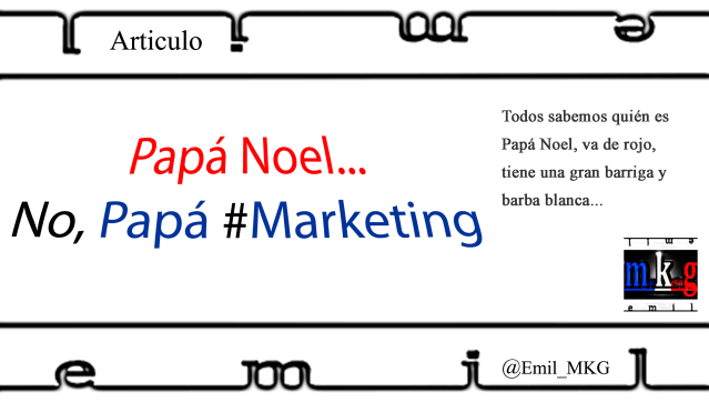 Papa Noel No Papa Marketing