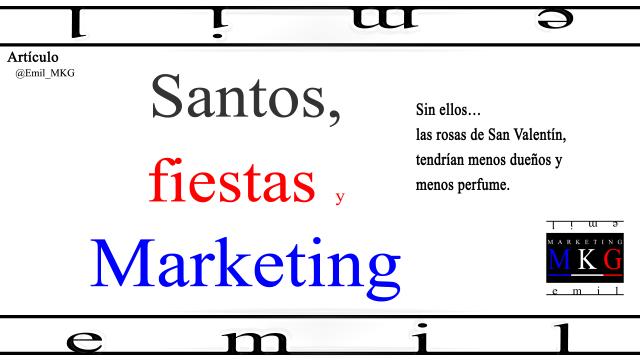 Santos fiestas y Marketing